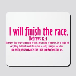 I Will Finish the Race: Hebrews 12:1 Mousepad