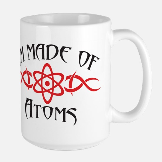 I'm Made of Atoms Large Mug