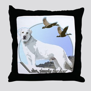 Labs simply the best Throw Pillow