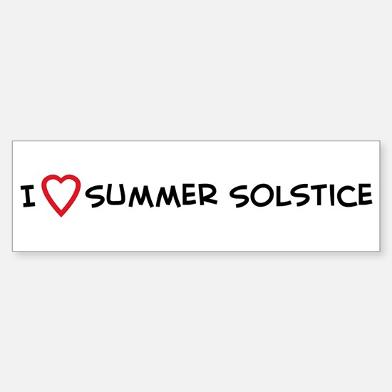 I Love Summer Solstice Bumper Bumper Bumper Sticker