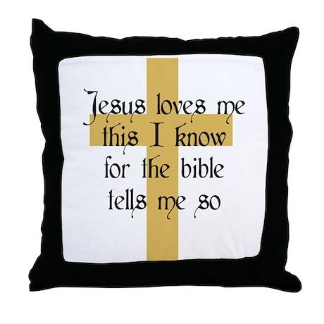 Jesus Love me This I Know Throw Pillow