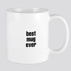 best mug ever Mug