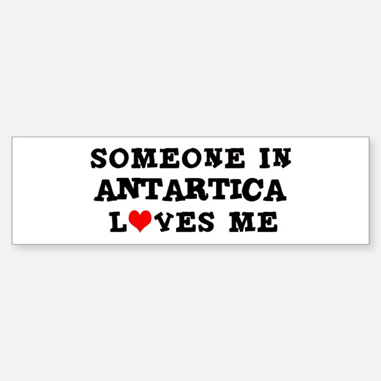 Someone in Antarctica Bumper Bumper Bumper Sticker