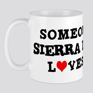 Someone in Sierra Leone Mug