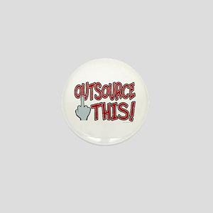 Outsource This! Mini Button