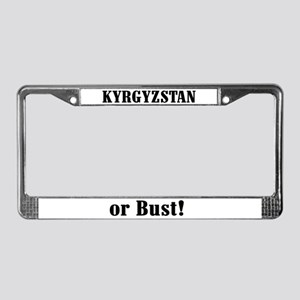 Kyrgyzstan or Bust! License Plate Frame