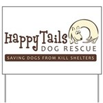 Happy Tails Dog Rescue Yard Sign