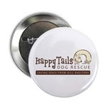 "Happy Tails Dog Rescue 2.25"" Button"
