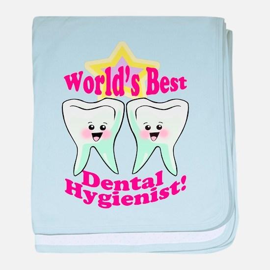 Worlds Best Dental Hygienist baby blanket