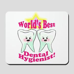 Worlds Best Dental Hygienist Mousepad