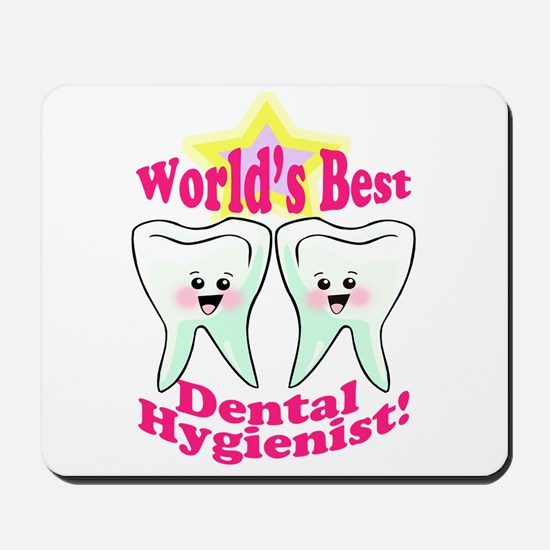 Worlds Best Dental Hygienist Mousepad