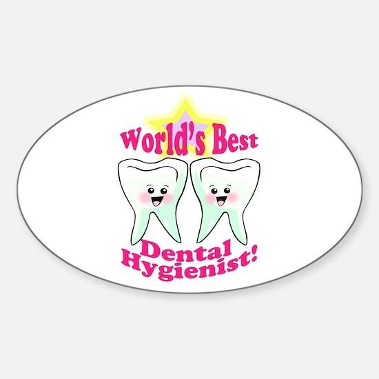 Worlds Best Dental Hygienist Sticker (Oval)