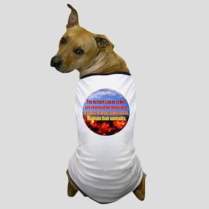 Hottest Places Dog T-Shirt