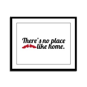 There's No Place Like Home Framed Panel Print