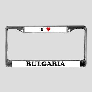I Love Bulgaria License Plate Frame