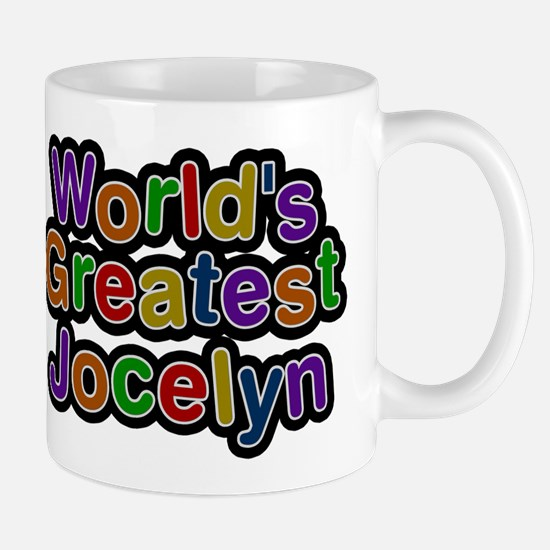 Worlds Greatest Jocelyn Mugs