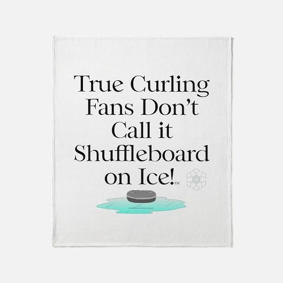 Curling Slogan Throw Blanket