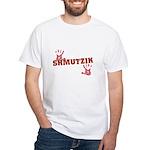 Jewish - Shmutzik - Dirty - Yiddish White T-Shirt