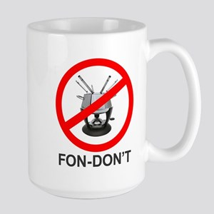 Fon-Don't Large Mug