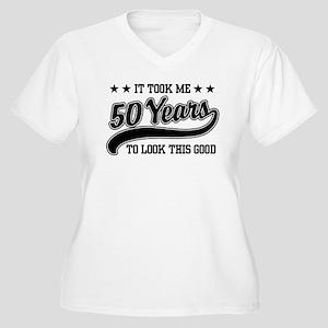 Funny 50th Birthday Women's Plus Size V-Neck T-Shi