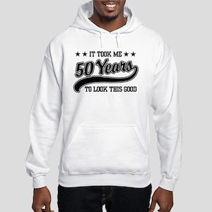 Funny 50th Birthday Hooded Sweatshirt