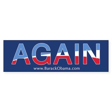 Obama AGAIN Bumper Sticker