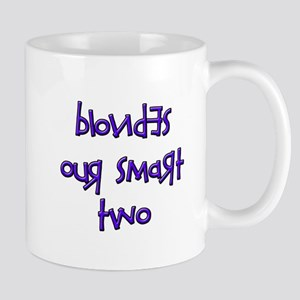 BLONDES OUR SMART TWO - PURPL Mug