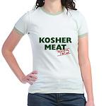 Jewish - Kosher Meat! - Jr. Ringer T-Shirt