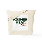 Jewish - Kosher Meat! - Tote Bag