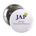 Jewish American Princess - JAP - Button