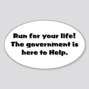 Run for you lives. Sticker (Oval)