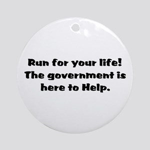 Run for you lives. Ornament (Round)
