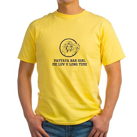 Pattaya Bar Girl Me Luv U Long Time Yellow T-Shirt