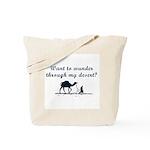 Jewish - Wander through my Desert? - Tote Bag