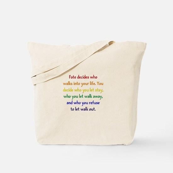 Fate Decides Tote Bag