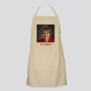 Too Much? Apron