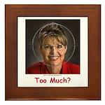 Too Much? Framed Tile