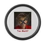 Too Much? Large Wall Clock