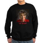 Too Much? Sweatshirt (dark)