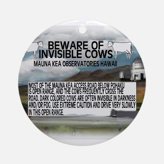 Invisible Cows Sign Ornament (Round)