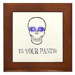 In Your Pants Framed Tile