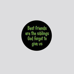 God and Best Friends Mini Button