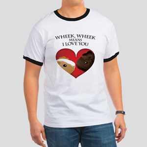 Wheek, Wheek means I LoveYou Ringer T
