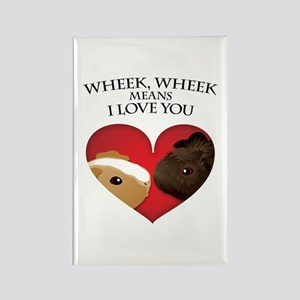 Wheek, Wheek means I LoveYou Rectangle Magnet