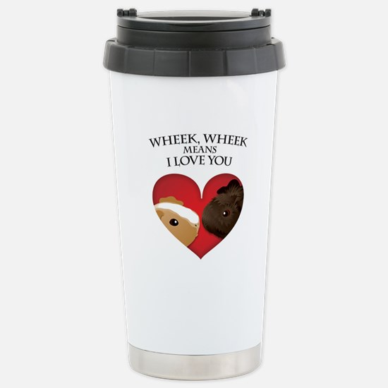 Wheek, Wheek means I LoveYou Stainless Steel Trave
