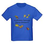 Autumn Leaves Jesus Doesn't Kids Dark T-Shirt