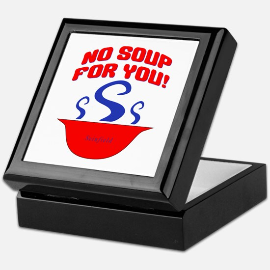 No Soup For You Seinfieild Keepsake Box