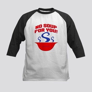 No Soup For You Seinfieild Kids Baseball Jersey