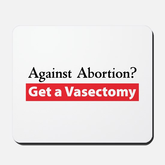 Get a Vasectomy Mousepad