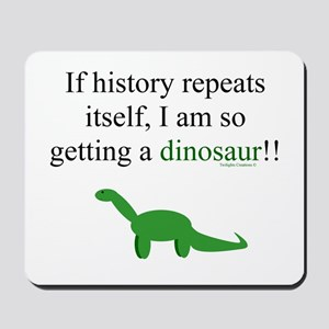 If History Repeats Mousepad